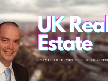 """UK real estate is the best investment at the moment"""